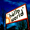"iconoplast: A painted sign that reads ""Hello World"". (hello world)"