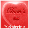 hekaterine: (Dom's ass heart)
