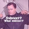 rispacooper: (subtext?)