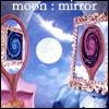 helenic: (moon : mirror)