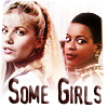 copracat: Dana and Soolin from Blake's 7 with text 'Some Girls' (rebel girls)