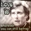 copracat: Avon from Blake's 7 with the text 'Love is Whatever you can still betray' (avon valentine)