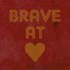 teaberryblue: (brave at heart)