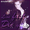 soulstar: (Live fast die young)