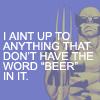 adamantium: (Beer.)