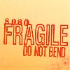 manifold: Fragile: do not bend. (fragile do not bend)