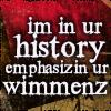 sofiaviolet: im in ur history, emphasizin ur wimmenz (emphasizin ur wimmenz)