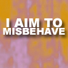 laurificus: (I aim to misbehave)