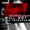 skywaterblue: (Revolution Will Not Be Televised)