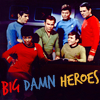 "squirelawrence: Star Trek TOS cast shot with caption ""Big Damn Heroes"" (Star Trek heroes)"