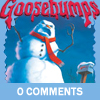 lethia: (Goosebumps - 0 comments lolz)