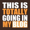 "sylleptic: ""This is totally going in my blog"" (blogging)"