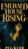 pegkerr: (Emerald House Rising)