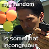 "jeshyr: Hotch with a gun standing in front of party balloons, text ""My fandom is incongruous"" (Fandom)"
