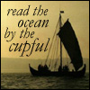 mayhap: Viking ship with text read the ocean by the cupful (read the ocean by the cupful)