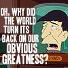 aikea_guinea: (Futurama - Obvious Greatness)