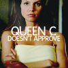adrianneb78239: (Queen C Doesn't Approve)