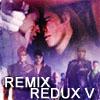 remix_redux: (remixV: john/aeryn)