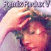 remix_redux: (remixV: Zoe)