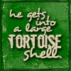 "redbird: ""He gets into a large Tortoise shell."" (tortoise shell)"