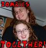dorchadas: (Zombies together!)