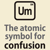 jheya: Um: The atomic symbol for confusion (Atomic confusion)