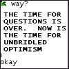 schmerica: ([general] unbridled optimism)