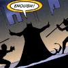 batmantled: ([batman] when the world gets in your way)