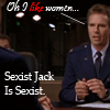 "thothmes: Jack delivering the line ""Oh I LIKE women...""  Sexist Jack is Sexist. (SexistJackIsSexist)"