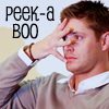 etharei: Pic of Dean Winchester from Supernatural. (Supernatural - Peek-A-Boo)