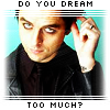 """lannamichaels: Billie Joe Armstrong from Green Day looking oversaturated, with the caption """"do you dream too much?"""" (dream too much)"""