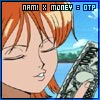 """piratequeen: From the anime One Piece, Nami blowing a kiss to money. """"Nami x money = OTP"""" (OTP!)"""