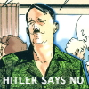 ceri: Hitler in a leisure suit (Hitler Says No)