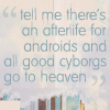 dannysgirlsg1: (Andromeda - Android Heaven Quote)