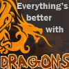 arasigyrn: A stylized dragon with the words 'Everything's better with DRAGONS' (Better With Dragons)