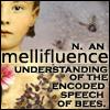 fireriven: (mellifluence: a definition)