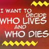 spotzle: (decide who lives)