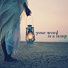 "muccamukk: A figure on a dune holding a lamp. Text: ""Your word is a lamp."" (Christian: Your Word)"