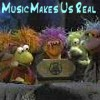 ladyotterfae: (Music Makes us Real - fraggles)
