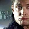 chemm80: (Dean Are you High)