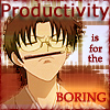 4leefklovr: Productivity is for the Boring (ftw, procrastination)