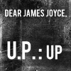 fairwells: Dear James Joyce ([Dear] James Joyce)