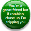 eclectic_writer: (tripping you, Zombies chase us)