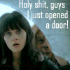 daughteroflight: katie821 @ lj (door opening is totally a superpower)
