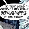 rougaroux: (Comic:: Creepy Vibe)