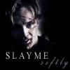 slaymesoftly: (Default)