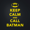 "anaraine: The Batman logo on a black background with yellow text: ""Keep Calm and Call Batman"" ([dcu] call batman)"
