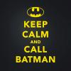 "anaraine: The Batman logo on a black background with yellow text: ""Keep Calm and Call Batman"" ([dcu] call batman)"
