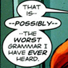 skemono: (bad grammar)