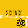 "lattice_frames: ""SCIENCE, it's what's for dinner"" (alton brown)"